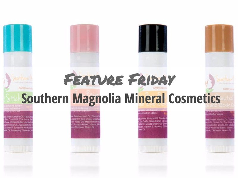 Feature Friday: Southern Magnolia Cosmetics